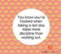 """You know you're hooked when taking a rest day takes more discipline than working out."" #Fitness #Inspiration #Quote"
