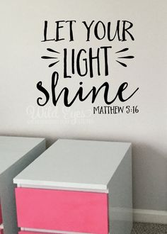 Matthew 5:16 Let your light shine you will find refuge Vinyl Wall Decor Religious Bible Verse decal PS91V4-0005 by WildEyesSigns on Etsy