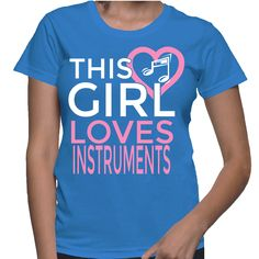 This Girls Loves Instruments T-Shirt