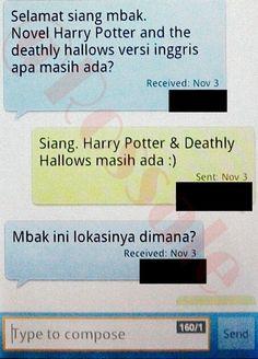 """Salah satu SMS transaksi terkini yang menanyakan tentang """"Harry Potter and The Deathly Halllows"""" versi bahasa Inggris."""