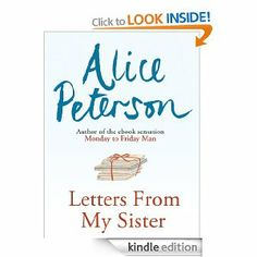 On sale today for £0.99: Letters from My Sister by Alice Peterson, 254 pages, 4.0 stars, 1 review