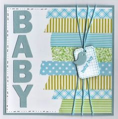 Baby Card - Made with Washi Tape - Babykaart met masking tape
