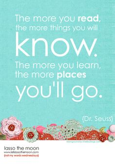 ....the places you'll go!