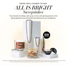 Enter the Avon All is Bright Sweepstakes and light up your home while adding sparkle to your ensemble & radiance to your complexion if you win this set!