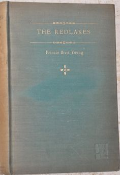 The Redlakes by Francis Brett Young 1930 HC First Edition
