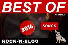#ROCKnBLOG / TOP 300 SONGS OF THE YEAR 2016 PART I (300 to 201) http://nixschwimmer.blogspot.com/2016/12/top-300-songs-of-year-2016-part-i-300.html DIE SONGS  DES JAHRES 2016 (300-201)