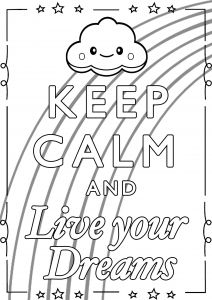 Coloring Keep Calm And Live Your Dreams Love Coloring Pages Coloring Pages Quote Coloring Pages