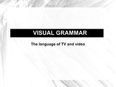 kingston-university-journalism-visual-grammar by Adam Westbrook via Slideshare