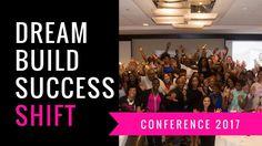 Dream Build Success Shift 2017 Conference