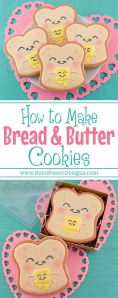How to Make Bread & Butter Valentine Cookies by SemiSweetDesigns.com
