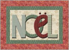 Noel Placemat | Simple, yet very elegant. Sometimes that is precisely what you want. This little placemat will sew up really quickly, so you can make quite a few at one sitting. Consider toning down the traditional red and green Christmas colors, and go with softer tones.