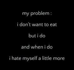 I hate eating