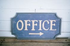 Vintage Style Office Sign | The Magnolia Market