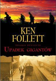 Stulecie. Tom 1. Upadek gigantów-Follett Ken