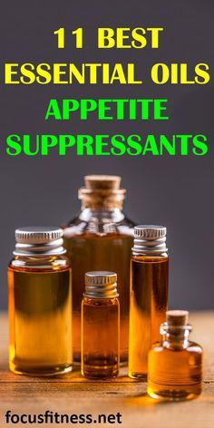If you're want to control your appetite and avoid overeating, this article will show you the best essential oil appetite suppressants #appetite #suppressants #focusfitness