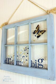 Dream big Butterfly Window from Pretty Handy Girl. I have windows just waiting to become this! Window Art, Window Frames, Barn Window Decor, Barn Window Ideas, Window Frame Crafts, Window Ledge, Bed Frames, Refurbished Furniture, Antique Furniture