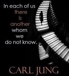 """""""In each of us there is another whom we do not know."""" ~Carl Jung - Know thineself, with clarity and rationality, and fix what is insupportable. Carl Jung Quotes, Psychology Quotes, Jungian Psychology, Freudian Psychology, Archetypes, Wise Words, Decir No, Favorite Quotes, Philosophy"""