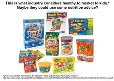 The food industry considers these foods healthy and markets them to kids. Do you agree?