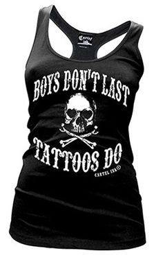"Women's ""Boys Don't Last, Tattoos Do"" Racerback Tank by Cartel Ink (Black) #InkedShop #boys #tattoos #skull #wordtee #tanktop"