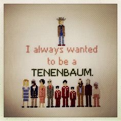 I always wanted to be…