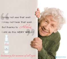 This was an actual testimonial from one of our extremely happy customers. Oh by the way . . . she is 80 years young!  http://engineeredlifestyles.com/alura/alura-cream/  Yes Alura works for women of ALL ages!  #Alura, #bettersex, #intimacy, #relationships, #coupletherapy