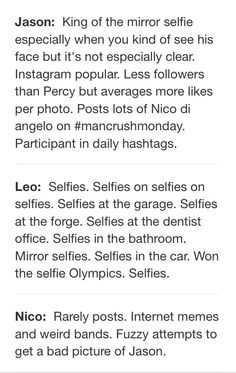 Heroes of Olympus Instagram profiles pt 2.... OMG I love Leo's.... <----- if I. Had an Instagram I would totally be Nico