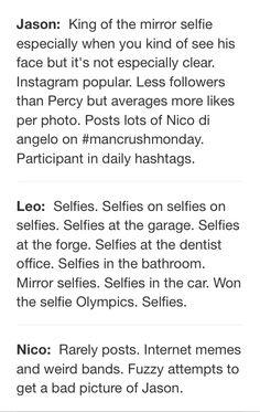 Heroes of Olympus Instagram profiles pt 2.... I love Leo's!