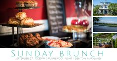 Turnbridge Point is offering Sunday Brunch in Denton, Maryland!