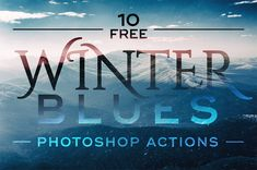 10 Free Winter Blues Photo Effect Actions for Adobe Photoshop