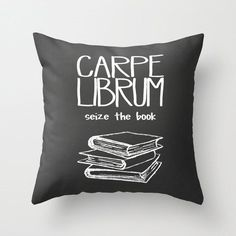 Decorative Throw Pillow Cover Carpe Librum Home Decor Case Livingroom Bedroom Couch Office Seize Book Library Nerd Read Reading Nook Gray. Decorative Pillow Covers, Throw Pillow Covers, Hacks, West Elm, Bedroom Couch, Gray Bedroom, Couch Cushions, Quirky Home Decor, Book Nooks