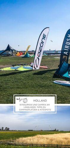 12.05.2019 - Camping am Ijsselmeer? Unbedingt! Du hast Lust auf einen Roadtrip? Na, dann zum kiten