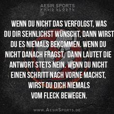 Die Welt gehört denjenigen, die sie sich nehmen und nicht denjenigen, die nur davon träumen. - www.AesirSports.de