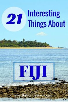 Cannibalism and fire walking are just two of the 21 Interesting and Surprising facts about FIJI you'll learn in this post. Fiji with kids. Read the rest at www.theworldisabook.com.