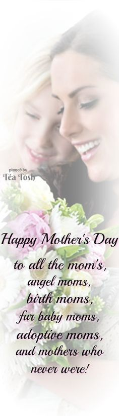 This is from Tea Tosh and I like it because it says it all. Happy Mother's Day to all! Mothers Day Quotes, Mothers Love, Happy Mothers Day, Thinking Of You Today, Mothers Day Brunch, Lets Celebrate, Dear Friend, Are You Happy, How To Memorize Things