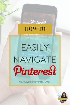 how to easily navigate Pinterest's newest layout as of November 2015 - Another great pin for the beginner that contains a video of how to navigate thru Pinterest.  Your Pinterest page will look different because her site is for a business, but the basics are still the same.