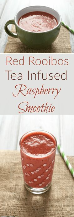 Red Rooibos Tea Infused Raspberry Smoothie