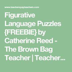 Figurative Language Puzzles {FREEBIE} by Catherine Reed - The Brown Bag Teacher | Teachers Pay Teachers