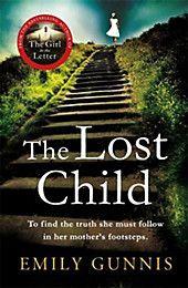 The Lost Child. Emily Gunnis,. Kartoniert (TB) - Buch