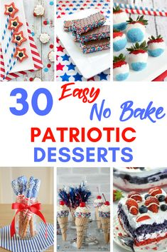 Are you looking for easy, delicious, red-white-and-blue desserts to make for Memorial Day or of July? Here are 30 simple and NO BAKE patriotic desserts and treats you can whip up in a flash! Keep reading to check out all of the yumminess! Patriotic Desserts, 4th Of July Desserts, Fourth Of July Food, 4th Of July Celebration, Patriotic Crafts, July Crafts, 4th Of July Party, Summer Cookout Desserts, Fourth Of July Recipes