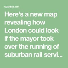 Here's a new map revealing how London could look if the mayor took over the running of suburban rail services has been released by Transport for London