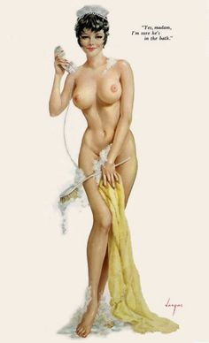 "Alberto Vargas - Playboy 1960's - ""Yes Madam, I'm sure he's in the bath"""