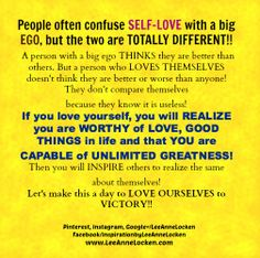 "#SelfLove   vs big #EGO  ~ Do you know the DIFFERENCE? #Inspire   #inspiration   #inspirational   #inspirationalquote   #quoteoftheday   #quotestoliveby   #motivationalmonday   #motivation   #motivationalquotes   #positivethinking   #positivethoughts @Deirdre Vesely Quotes  ✔ Like ✔ ""Share"" ✔ Tag ✔ Comment ✔ Repost ✔Follow"