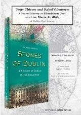 Talk by Lisa Marie Griffith: Petty Thieves and Rebel Volunteers - The Collins Press: Irish Book Publisher City Library, Book Festival, Walking Tour, Book Publishing, Dublin, Rebel, Irish, Tours, Events