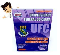 Compre agora sua Apostila Preparatoria do Concurso Universidade Federal do Ceará (UFC-CE) 2015, para o cargo de Assistente em Administração. São 14 vagas com remuneração de R$ 2.548,17 com carga horária de 40 horas semanais. Para concorrer à vaga o candidato deve possuir nível médio.  As inscrições serão realizadas no site da CCV/UFC, www.ccv.ufc.br entre 01 e 18 de outubro. A taxa de inscrição é de R$ 60,00. A prova está prevista o dia 15 de novembro.