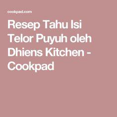 Resep Tahu Isi Telor Puyuh oleh Dhiens Kitchen - Cookpad