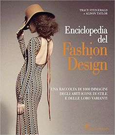 Amazon.it: Enciclopedia del fashion design - Thomas Thorspecken - Libri