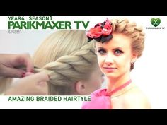 Вечерняя прическа на основе плетения NEW Amazing braided haido парикмахер тв parikmaxer.tv - YouTube