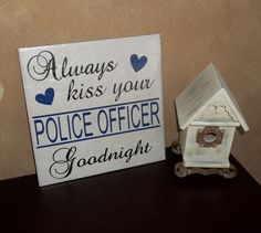 Always Kiss Your Police Officer Decorative Tile