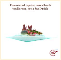 #ricetta #panna cotta di caprino, #marmellata di #cipolle rosse, noci e #SanDaniele Qui la ricetta http://bit.ly/1qqx6Ua