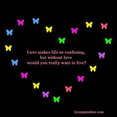 Love Without Love - Love Quotes Box
